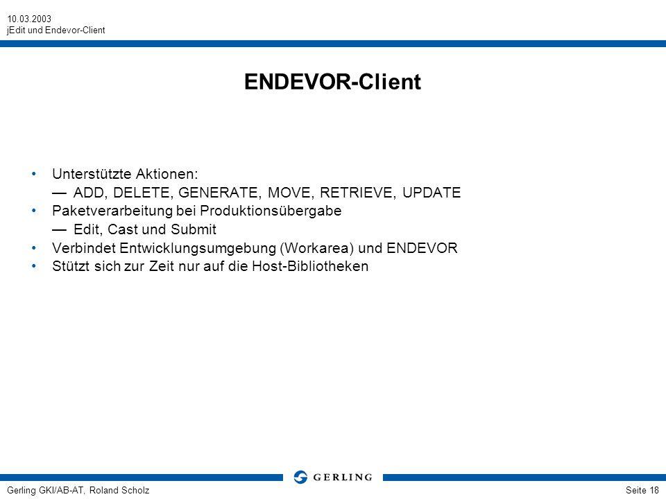 ENDEVOR-Client Unterstützte Aktionen: