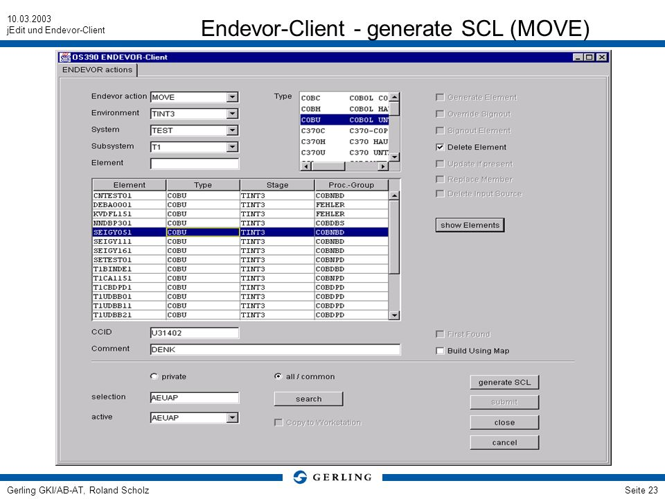 Endevor-Client - generate SCL (MOVE)