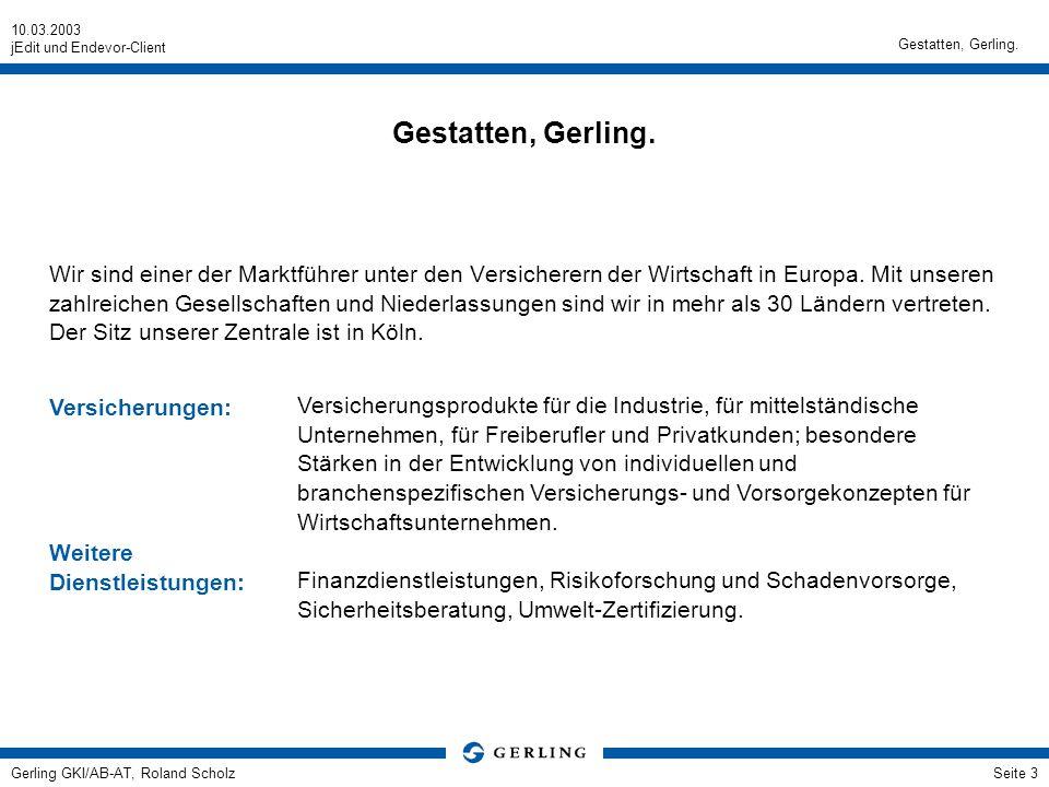 Gestatten, Gerling. Gestatten, Gerling.