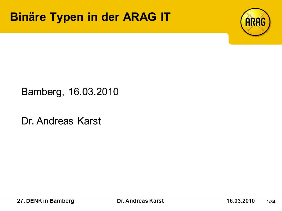 Binäre Typen in der ARAG IT
