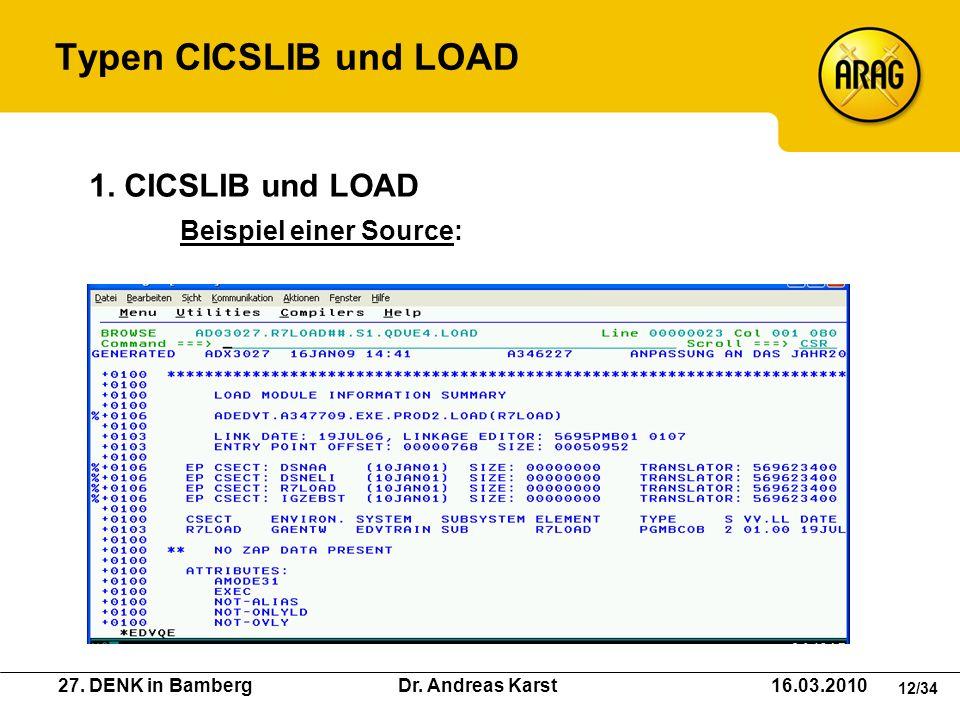 Typen CICSLIB und LOAD 1. CICSLIB und LOAD Beispiel einer Source: