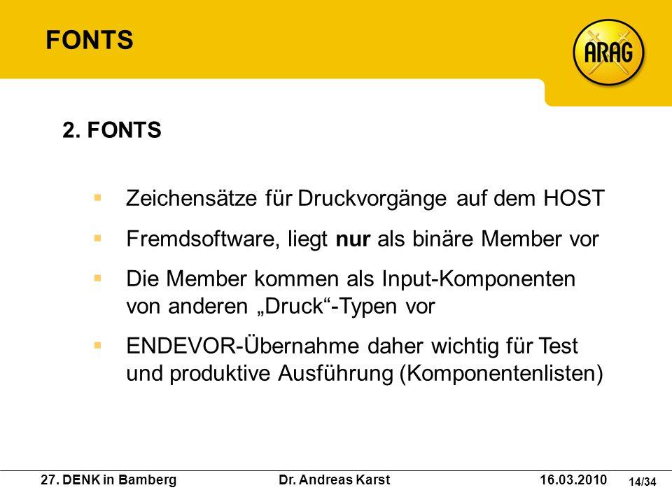 FONTS 2. FONTS Zeichensätze für Druckvorgänge auf dem HOST