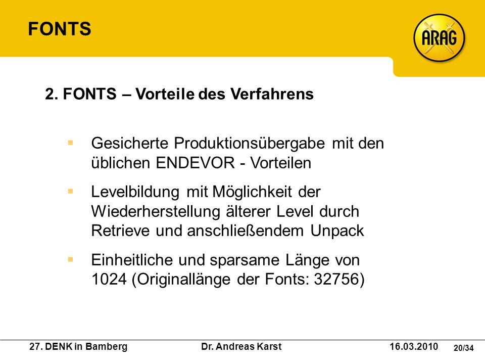 FONTS 2. FONTS – Vorteile des Verfahrens