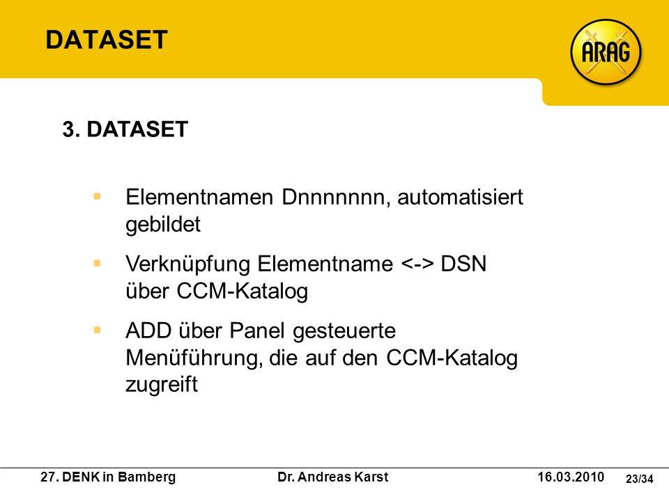 DATASET 3. DATASET Elementnamen Dnnnnnnn, automatisiert gebildet
