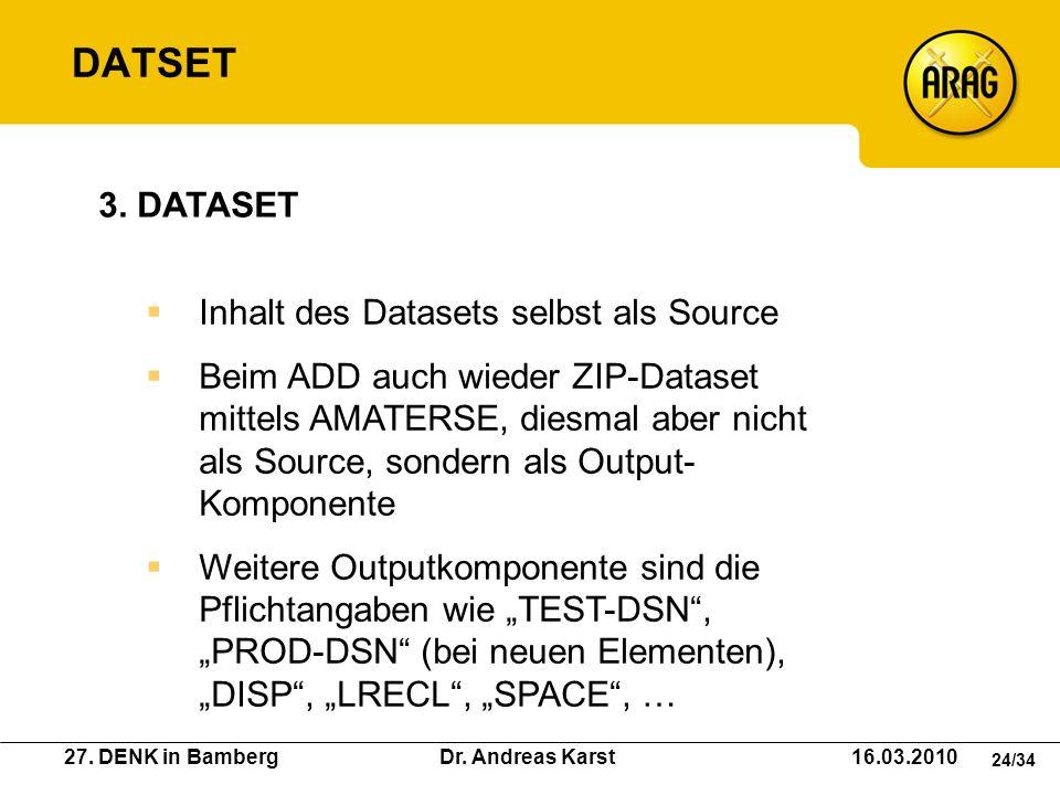 DATSET 3. DATASET Inhalt des Datasets selbst als Source