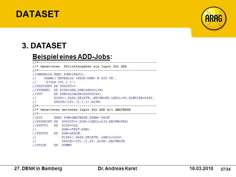 DATASET 3. DATASET Beispiel eines ADD-Jobs: