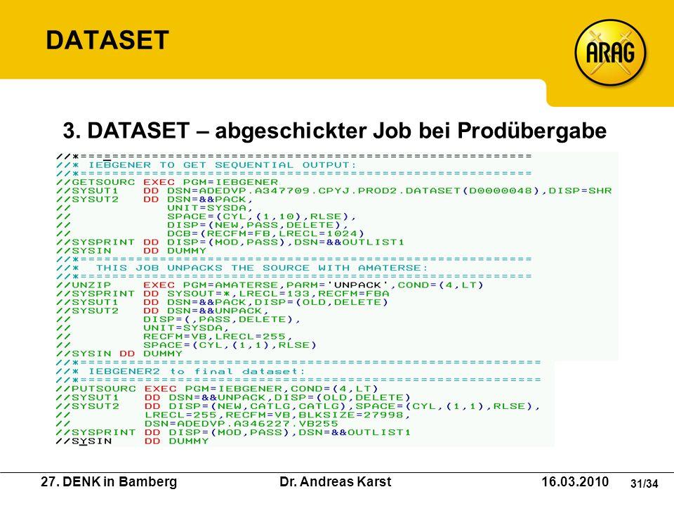 DATASET 3. DATASET – abgeschickter Job bei Prodübergabe