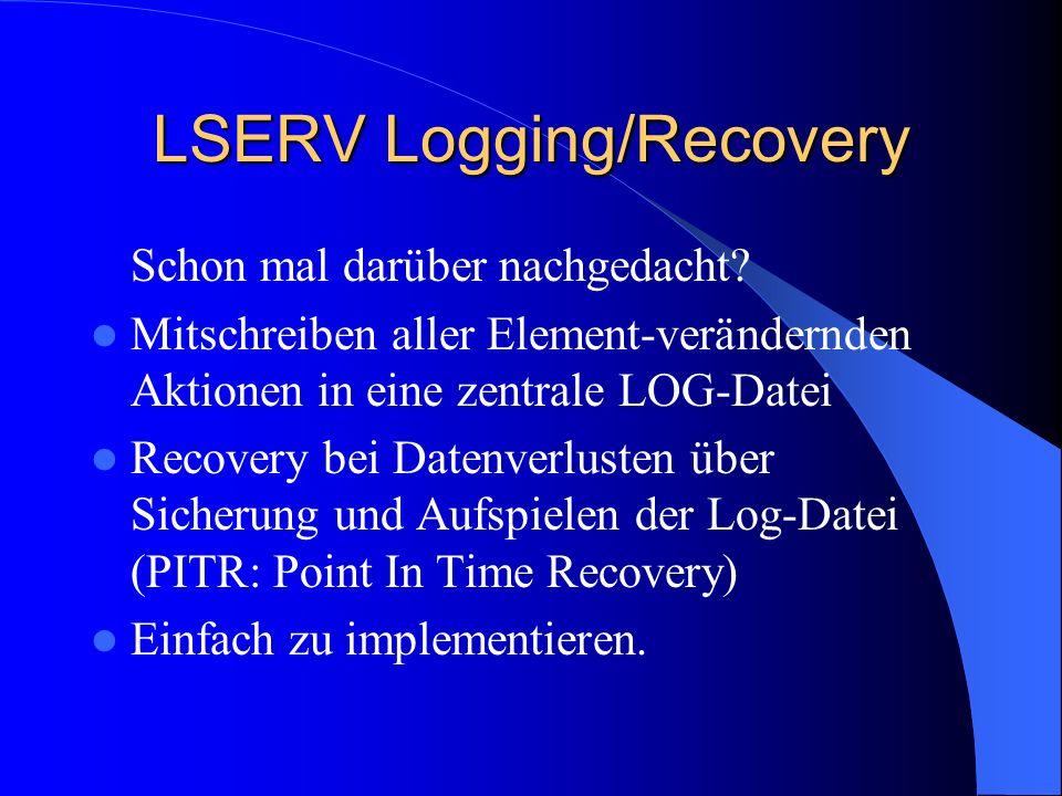 LSERV Logging/Recovery