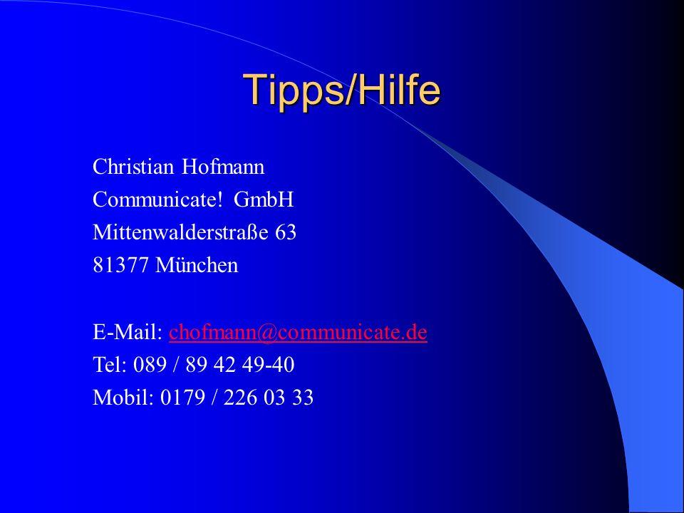 Tipps/Hilfe Christian Hofmann Communicate! GmbH Mittenwalderstraße 63