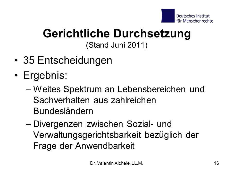 Gerichtliche Durchsetzung (Stand Juni 2011)
