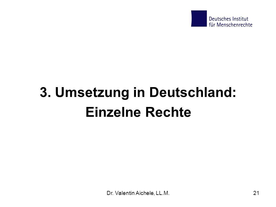 3. Umsetzung in Deutschland: Einzelne Rechte