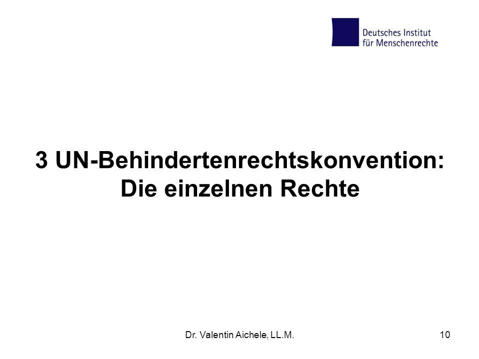 3 UN-Behindertenrechtskonvention: Die einzelnen Rechte