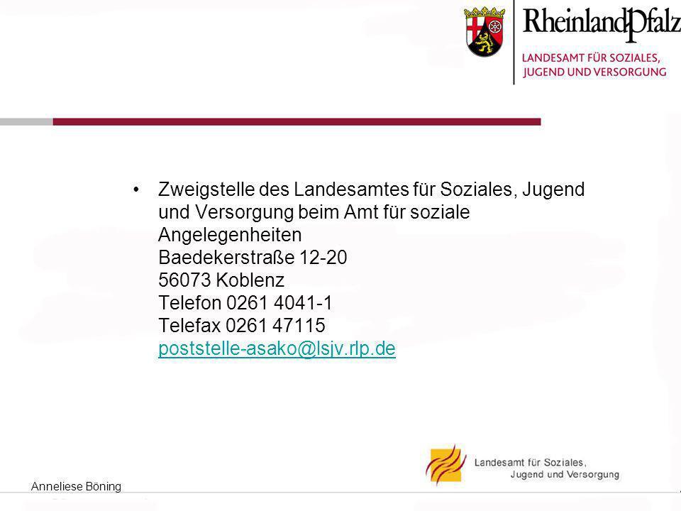 Zweigstelle des Landesamtes für Soziales, Jugend und Versorgung beim Amt für soziale Angelegenheiten Baedekerstraße 12-20 56073 Koblenz Telefon 0261 4041-1 Telefax 0261 47115 poststelle-asako@lsjv.rlp.de
