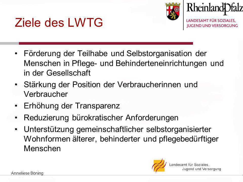 Ziele des LWTG Förderung der Teilhabe und Selbstorganisation der Menschen in Pflege- und Behinderteneinrichtungen und in der Gesellschaft.