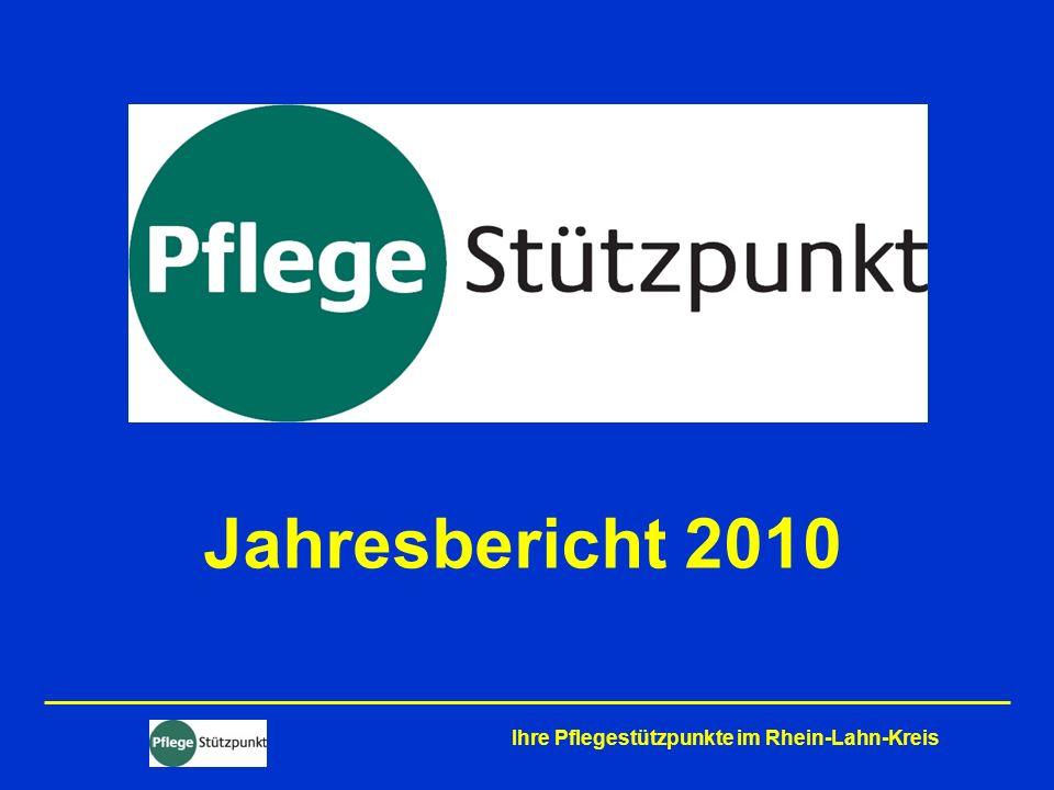 Jahresbericht 2010 Ihre Pflegestützpunkte im Rhein-Lahn-Kreis