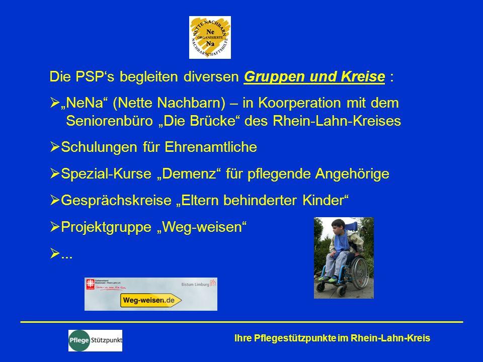 Die PSP's begleiten diversen Gruppen und Kreise :