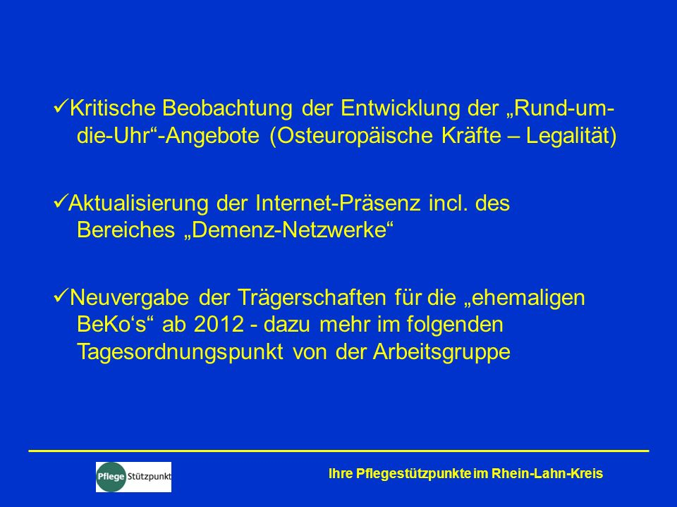 """Kritische Beobachtung der Entwicklung der """"Rund-um- die-Uhr -Angebote (Osteuropäische Kräfte – Legalität)"""