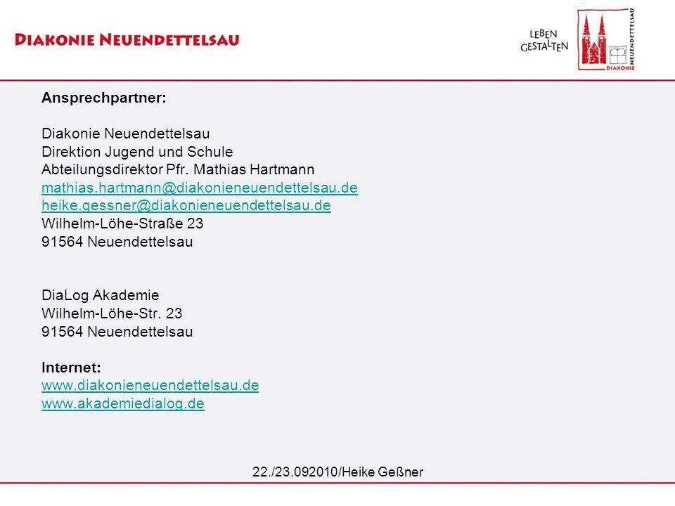 Ansprechpartner: Diakonie Neuendettelsau Direktion Jugend und Schule Abteilungsdirektor Pfr. Mathias Hartmann mathias.hartmann@diakonieneuendettelsau.de heike.gessner@diakonieneuendettelsau.de Wilhelm-Löhe-Straße 23 91564 Neuendettelsau DiaLog Akademie Wilhelm-Löhe-Str. 23 91564 Neuendettelsau Internet: www.diakonieneuendettelsau.de www.akademiedialog.de