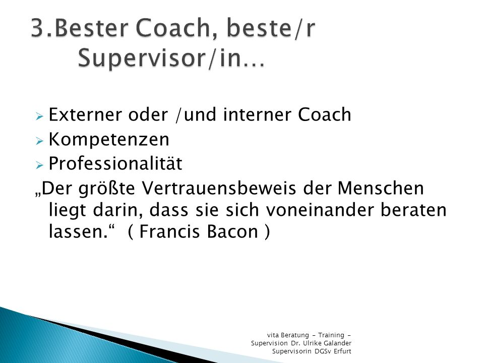 3.Bester Coach, beste/r Supervisor/in…