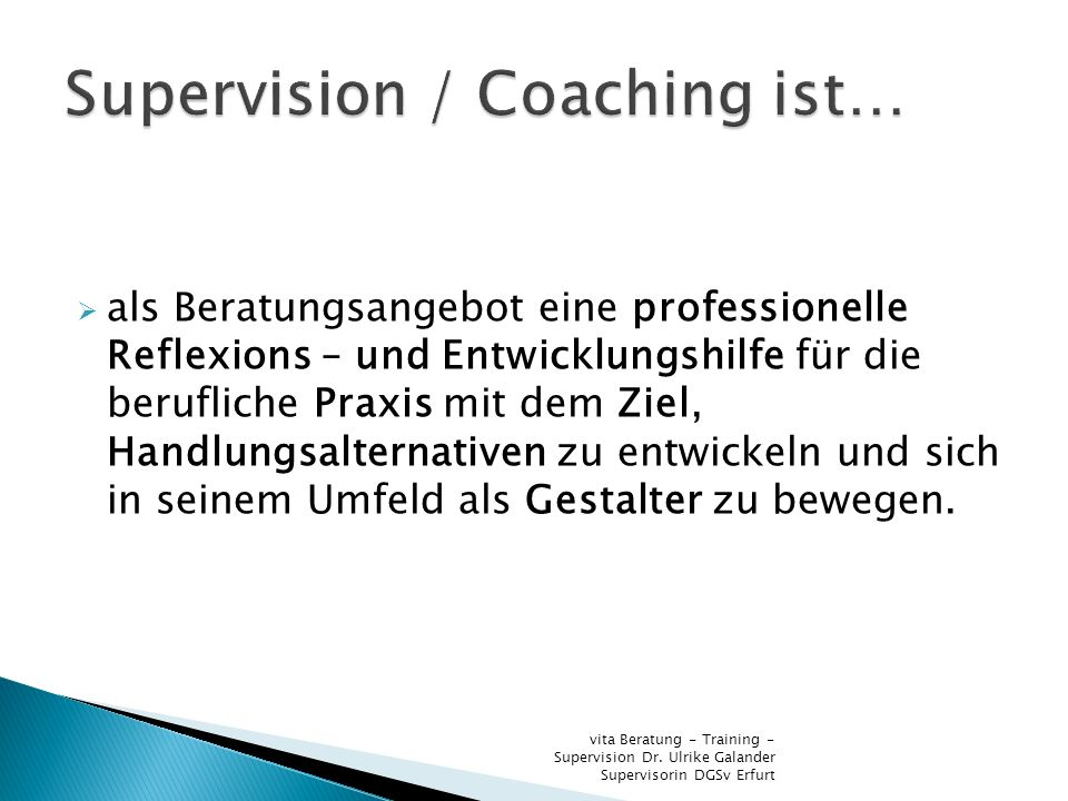 Supervision / Coaching ist…