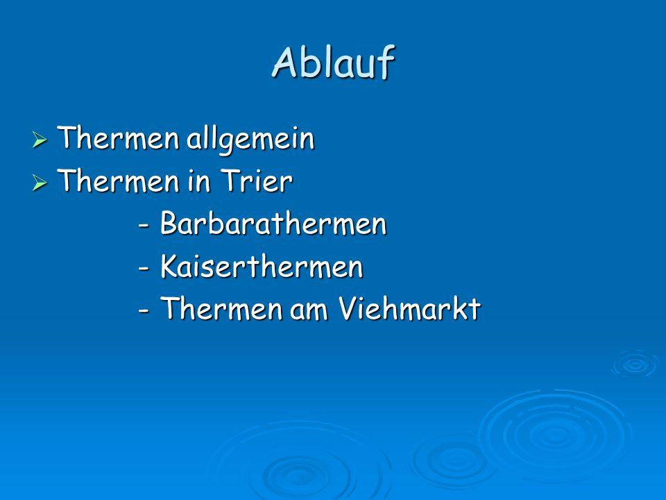 Ablauf Thermen allgemein Thermen in Trier - Barbarathermen