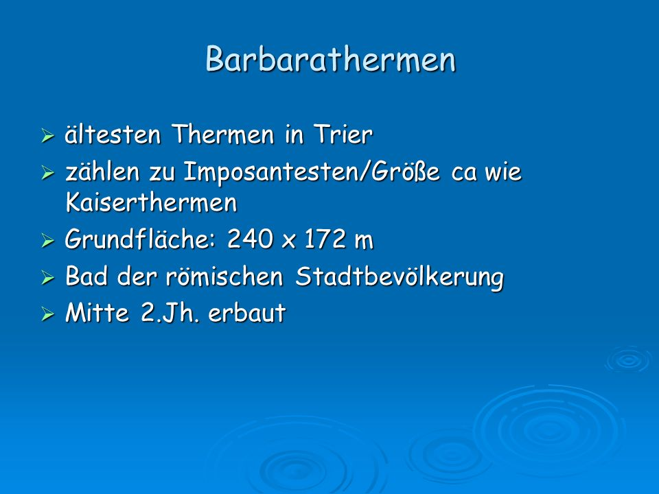 Barbarathermen ältesten Thermen in Trier