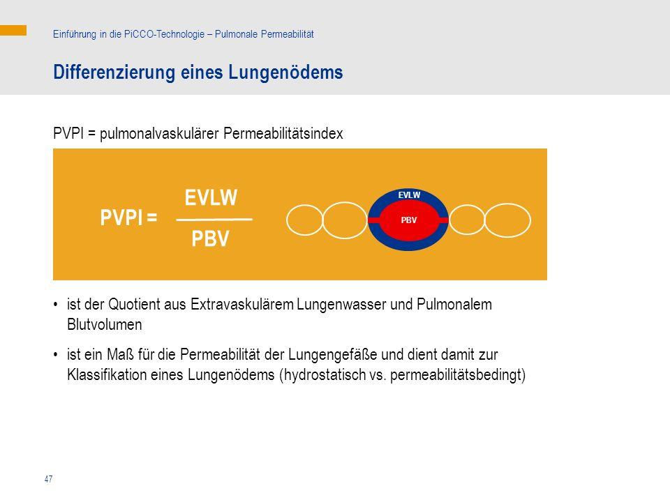 EVLW PVPI = PBV Differenzierung eines Lungenödems