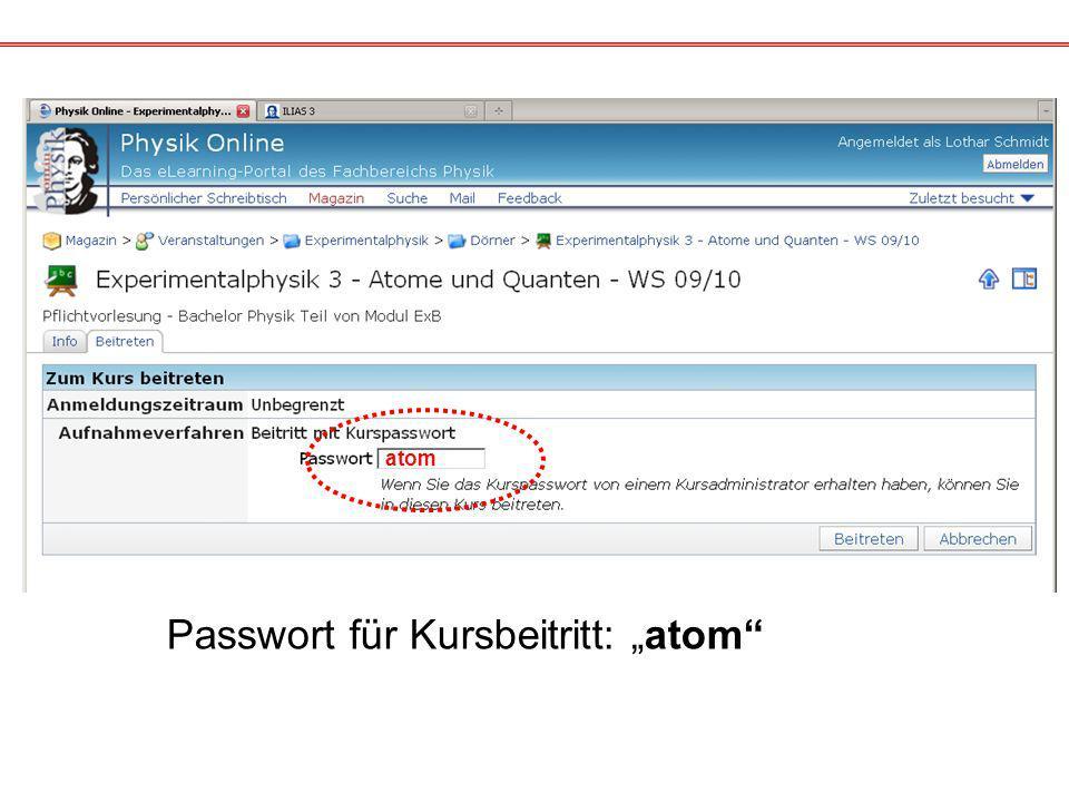 """Passwort für Kursbeitritt: """"atom"""