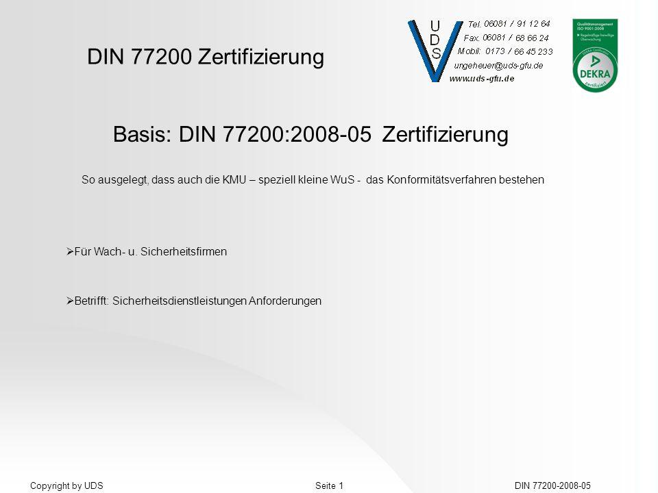Basis: DIN 77200:2008-05 Zertifizierung