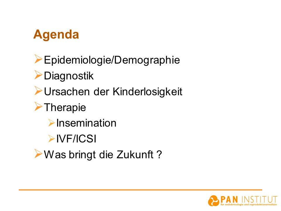 Agenda Epidemiologie/Demographie Diagnostik