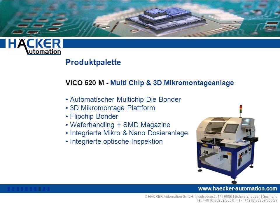 Produktpalette VICO 520 M - Multi Chip & 3D Mikromontageanlage