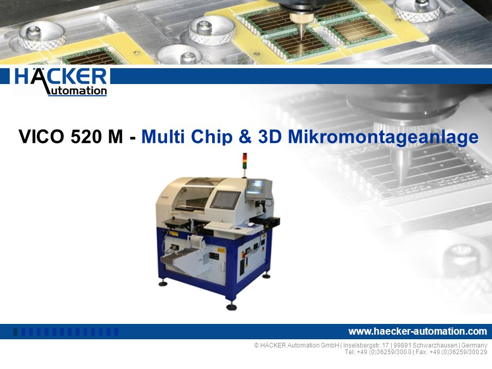 VICO 520 M - Multi Chip & 3D Mikromontageanlage