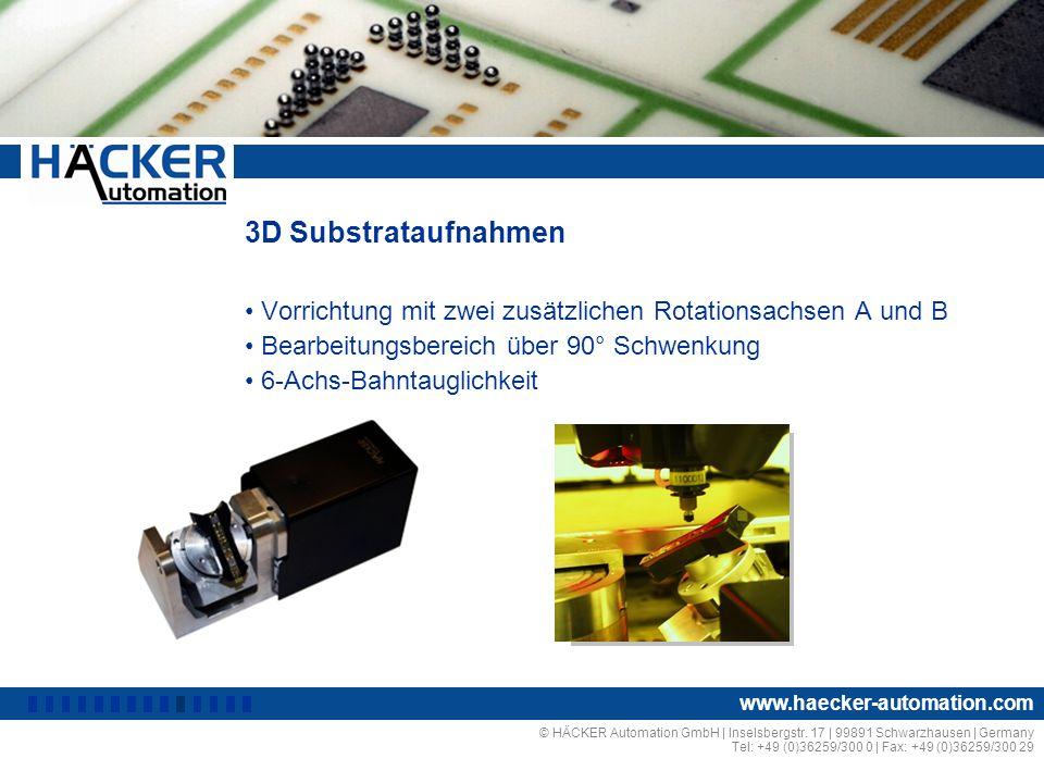 3D Substrataufnahmen Vorrichtung mit zwei zusätzlichen Rotationsachsen A und B. Bearbeitungsbereich über 90° Schwenkung.