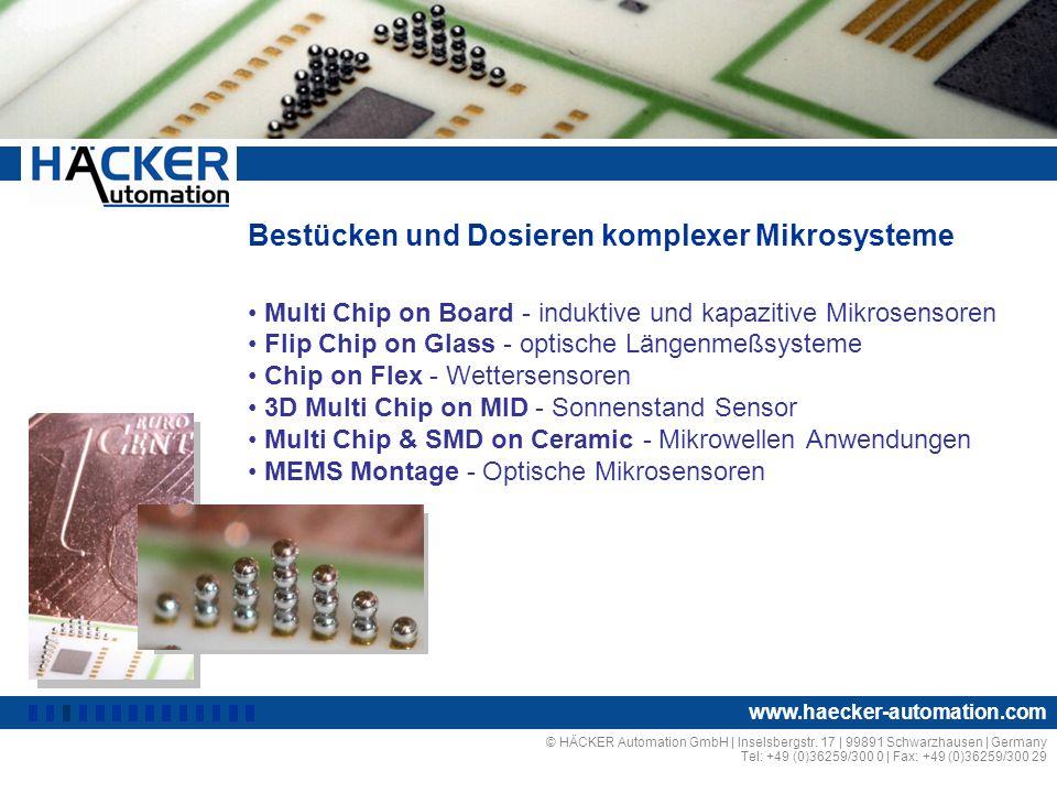 Bestücken und Dosieren komplexer Mikrosysteme