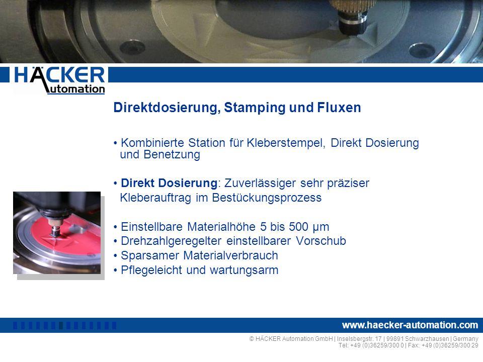 Direktdosierung, Stamping und Fluxen