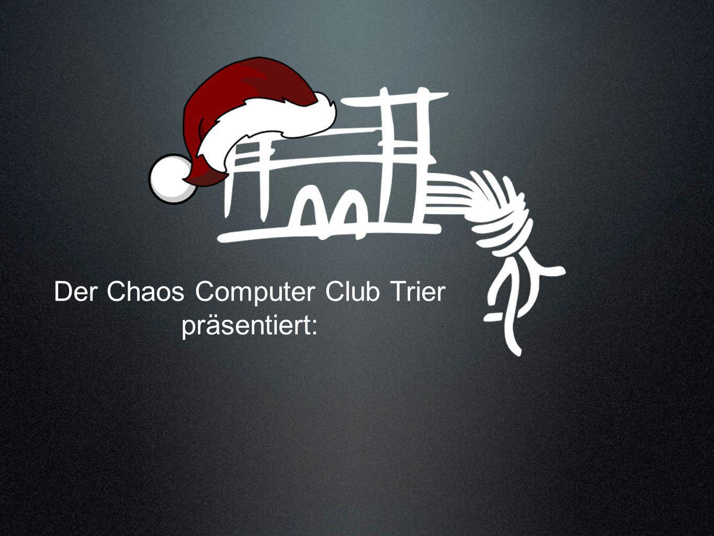 Der Chaos Computer Club Trier