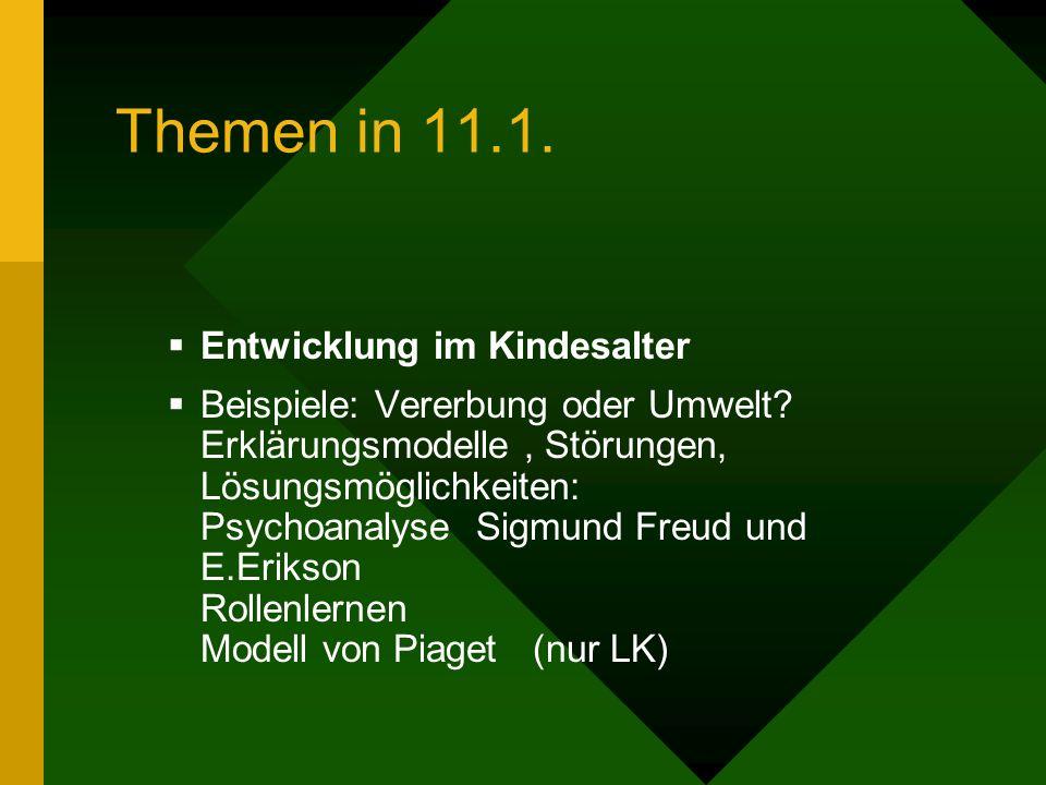 Themen in 11.1. Entwicklung im Kindesalter