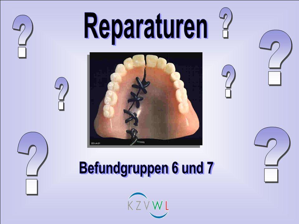Reparaturen Befundgruppen 6 und 7