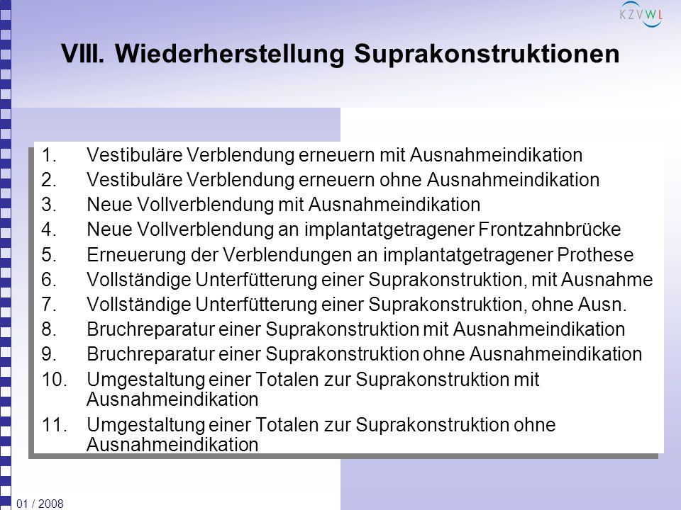 VIII. Wiederherstellung Suprakonstruktionen
