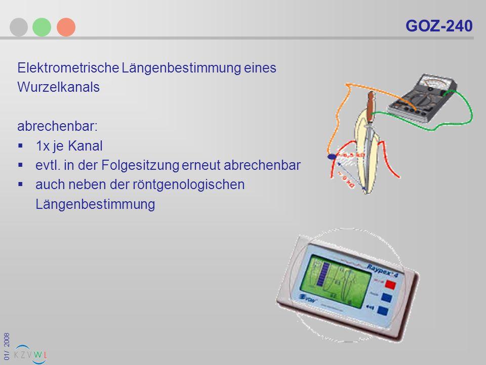 GOZ-240 Elektrometrische Längenbestimmung eines Wurzelkanals