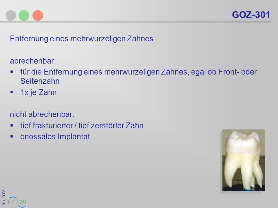GOZ-301 Entfernung eines mehrwurzeligen Zahnes abrechenbar: