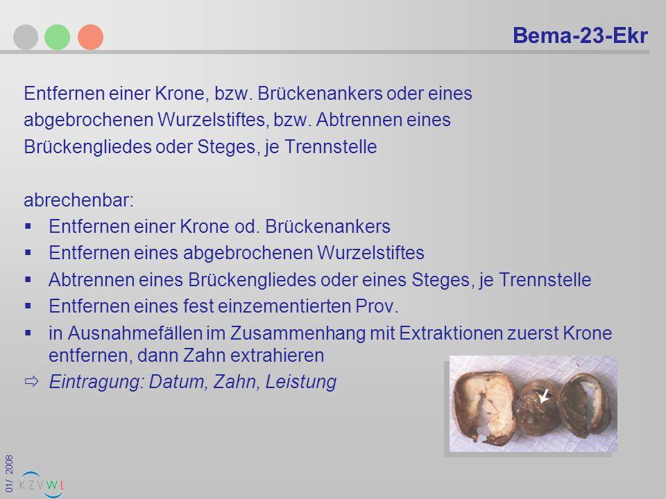 Bema-23-Ekr Entfernen einer Krone, bzw. Brückenankers oder eines