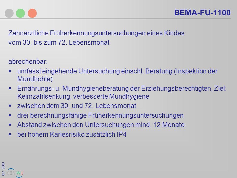 BEMA-FU-1100 Zahnärztliche Früherkennungsuntersuchungen eines Kindes