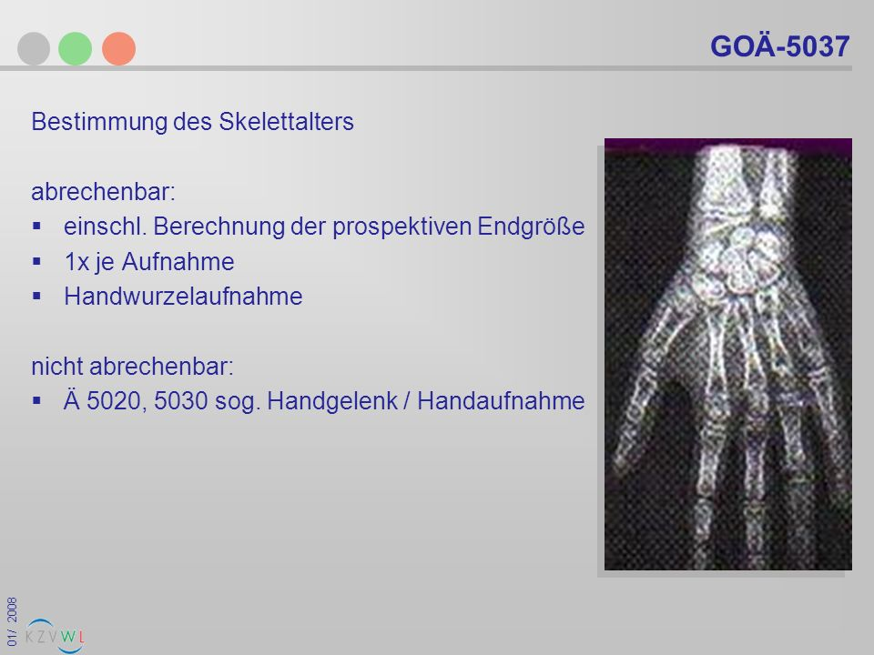 GOÄ-5037 Bestimmung des Skelettalters abrechenbar: