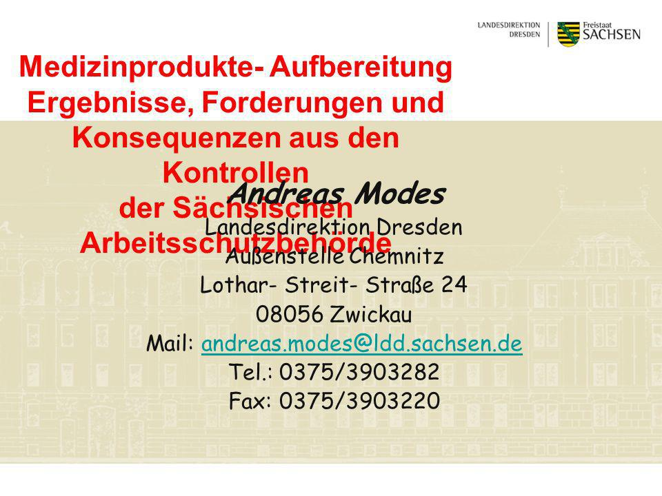 Medizinprodukte- Aufbereitung Ergebnisse, Forderungen und Konsequenzen aus den Kontrollen der Sächsischen Arbeitsschutzbehörde