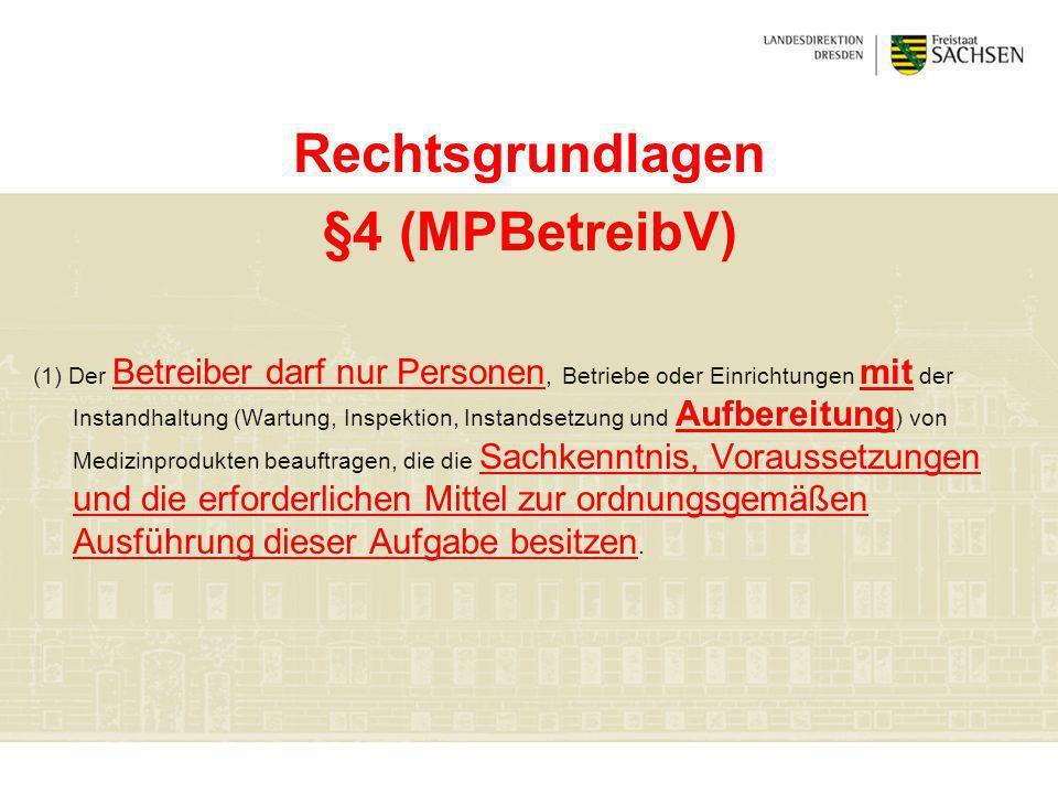 Rechtsgrundlagen §4 (MPBetreibV)