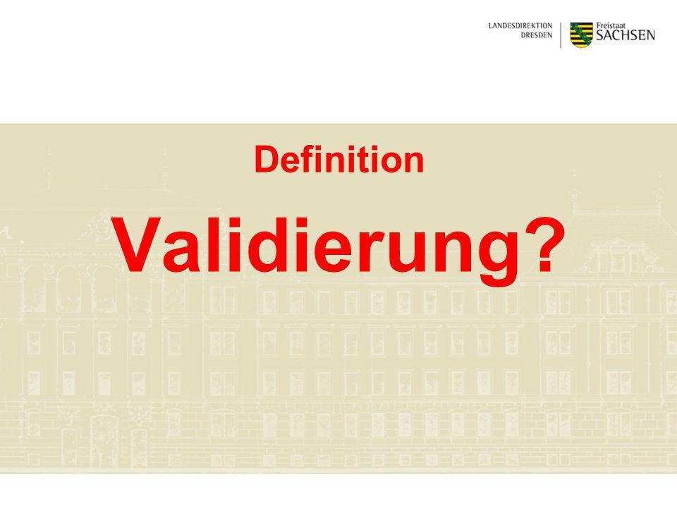 Definition Validierung