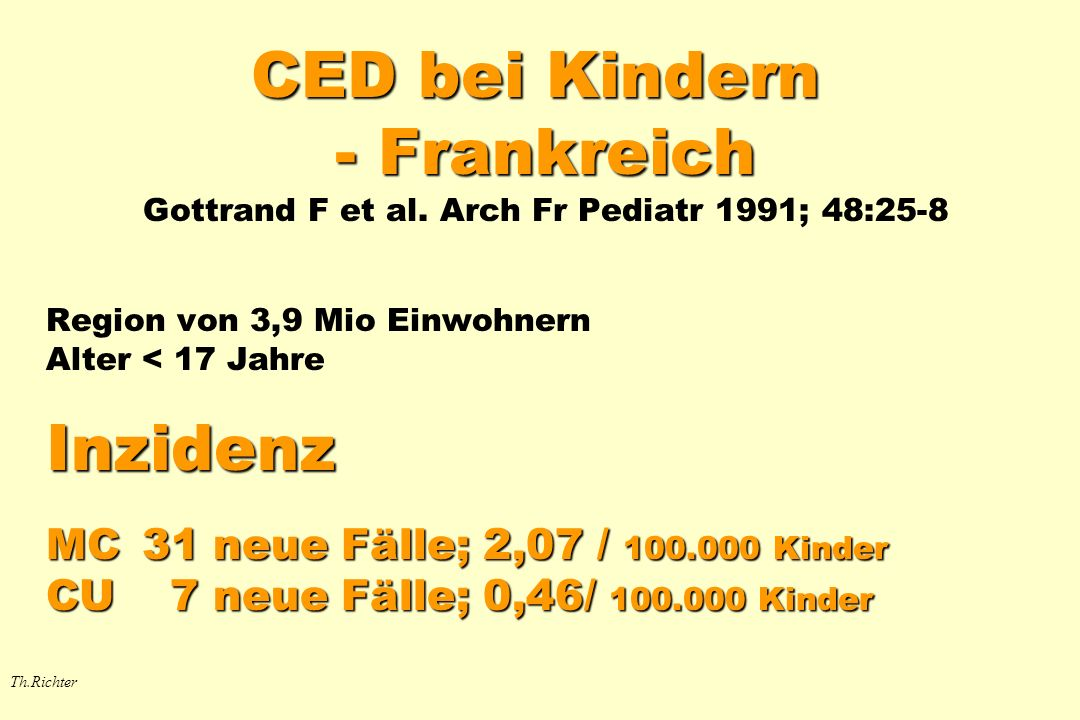 CED bei Kindern - Frankreich Gottrand F et al