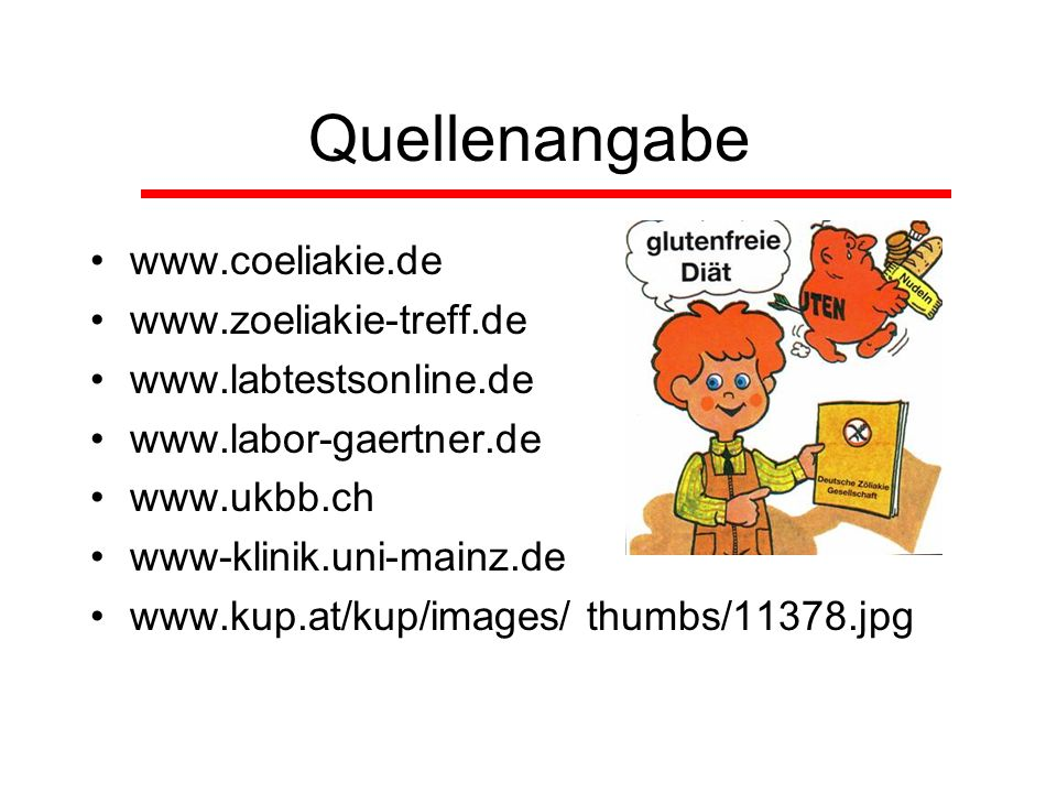 Quellenangabe www.coeliakie.de www.zoeliakie-treff.de