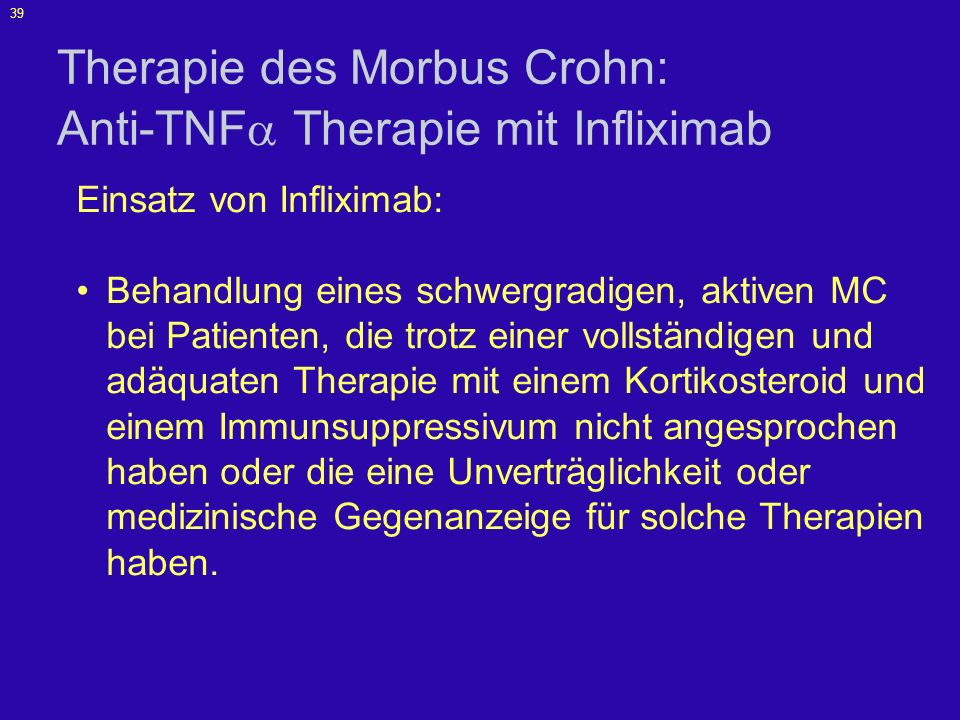 Therapie des Morbus Crohn: Anti-TNF Therapie mit Infliximab